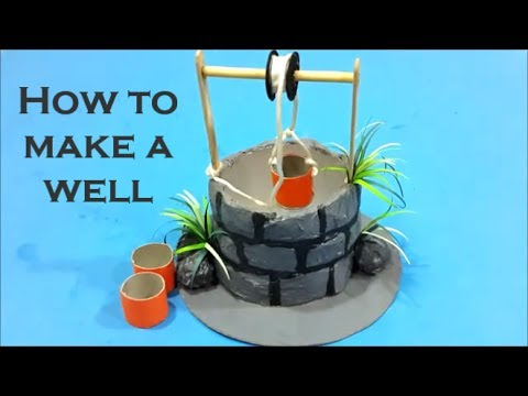 how to make a well - science project ( pulley )