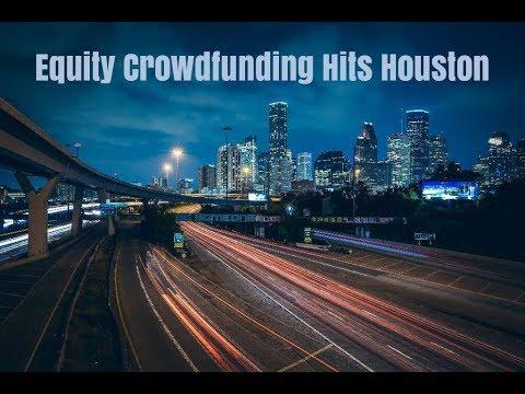 Equity Crowfunding Hits Houston