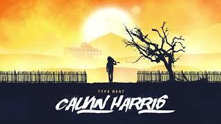 Calvin Harris Type Beat 2019 -