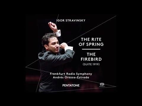 CD - Strawinsky: The Rite of Spring / The Firebird ∙ Andrés Orozco-Estrada