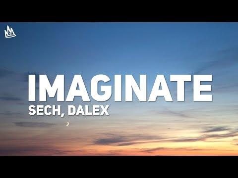 Sech, Dalex - Imaginate (Letra) (ft. Justin Quiles, Lenny Tavrez, Feid, Cazzu)