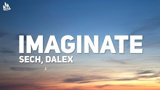 Download Sech, Dalex - Imaginate (Letra) (ft. Justin Quiles, Lenny Tavárez, Feid, Cazzu) Mp3 and Videos