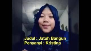 Jatuh Bangun - Kristina (Giveaway 66 Dangdut Cerdas On the Blog)