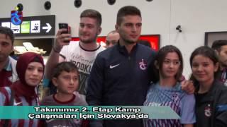Takımımız 2.etap Kamp Çalışmaları İçin Slovakya'da