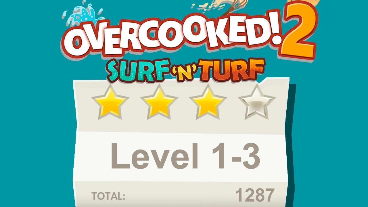 Overcooked 2 Surf N Turf DLC Level 1 3 4 Stars Player Co Op