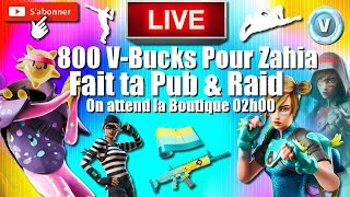 🔴-FORTNITE BOUTIQUE 02:00 800 V-BUCKS WIN BY ZAHIA - FACT TA PUB - GAME ABO LIVE FR PS4 🏆