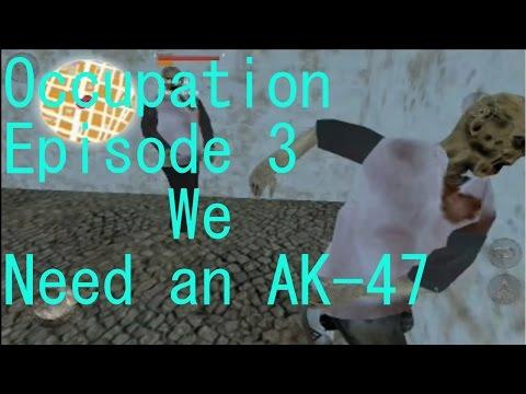 Occupation Episode 3 AK-47