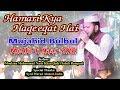 Hamari Kya Haqeeqat Hai | Mujahid Bulbul Live | New Urdu Naat 2018