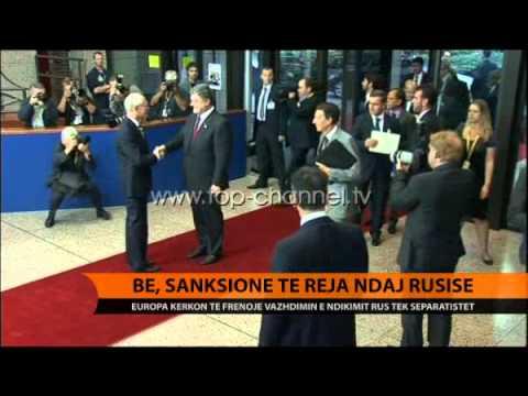BE, sanksione të reja ndaj Rusisë - Top Channel Albania - News - Lajme