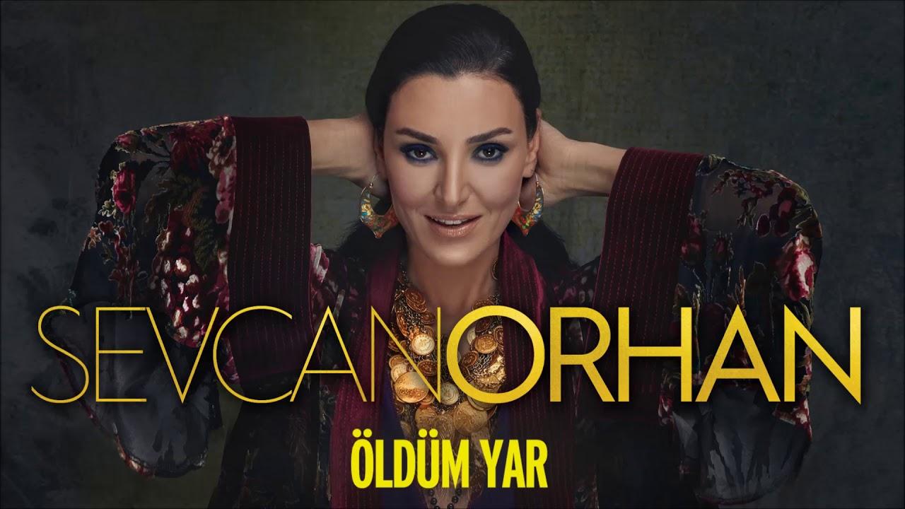 Download Sevcan Orhan - Öldüm Yar