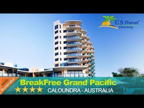 BreakFree Grand Pacific - Caloundra Hotels, Australia