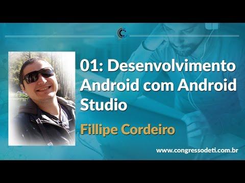 #01WebAula: Desenvolvimento Android com Android Studio - CongressodeTI