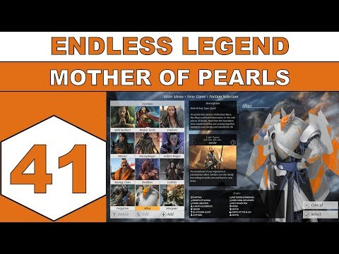 Let's Play Endless Legend - Mother of Pearls - Episode 41