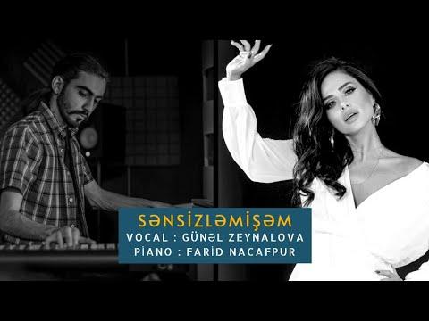 SENSIZLEMISHEM - Gunel zeynalova & Farid Nacafpur