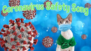 Coronavirus Safety Song [Original Music, Funny Cat Video]