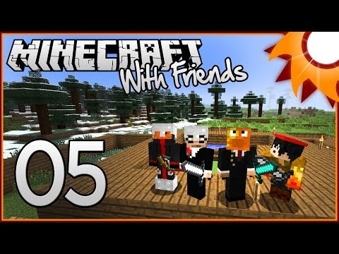 Minecraft with Friends - Episode 5 ...The Penthouse...