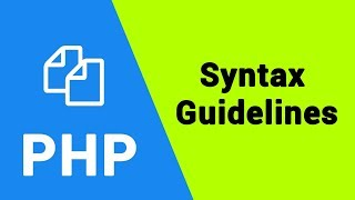 PHP Tutorial | Syntax Guidelines and Rules for Beginners