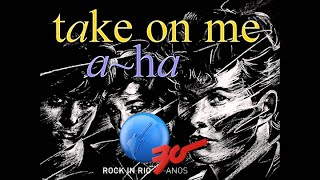 a-Ha - Take On Me - Live from Rock In Rio 2015 by @punkmatic