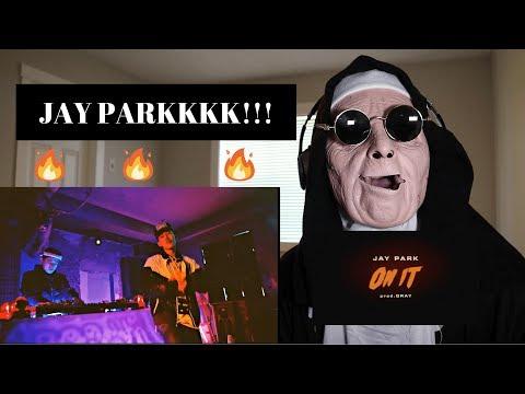JAY PARK (박재범 ) - ON IT (Feat.DJ WEGUN) Prod.by GRAY | REACTION!