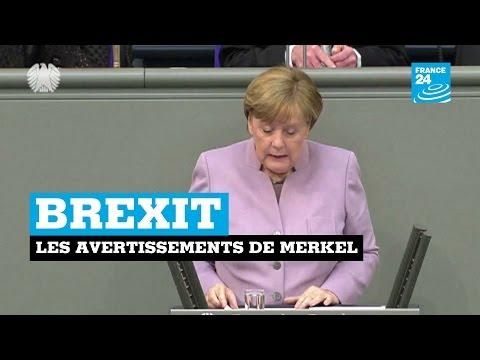 BREXIT : Les avertissements de Merkel au Royaume-Uni