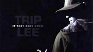 Trip Lee More