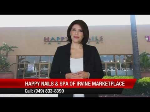 Excellent Review for Happy Nails & Spa of Irvine Marketplace by Emma ...