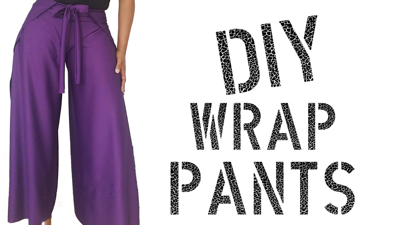 48852a1edee6 DIY How To Make Wrap Pants - YouTube