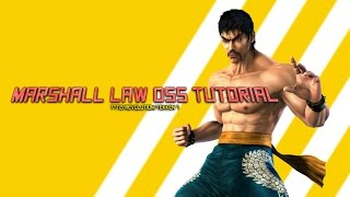 Marshall Law - DSS Tutorial (TEKKEN TAG TOURNAMENT 2/TEKKEN REVOLUTION/TEKKEN 7)