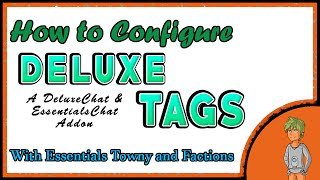 How to Configure Deluxe Tags With Factions And Towny Chat!