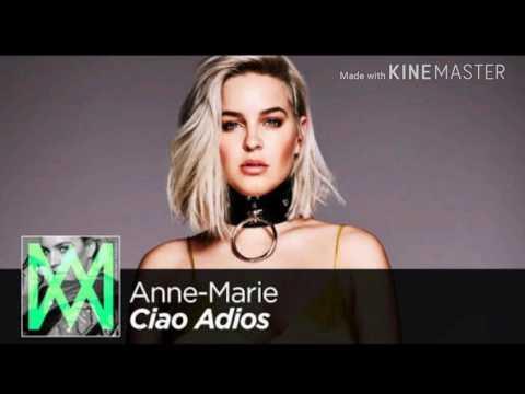 Ciao Adiós - Anne-Marie (audio)