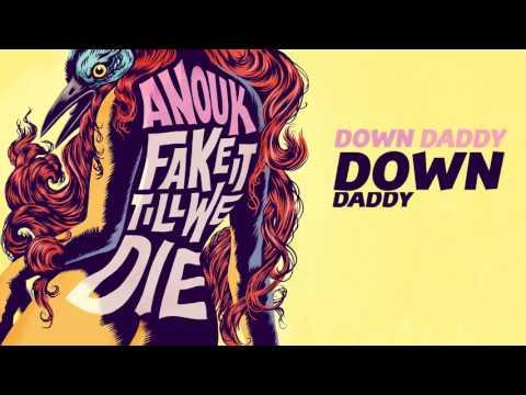 Down Daddy Down - Anouk (Lyric Video)