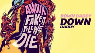 Down Daddy Down - Anouk (Lyric Video)