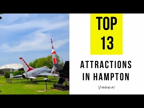 Top 13. Best Tourist Attractions in Hampton - Virginia