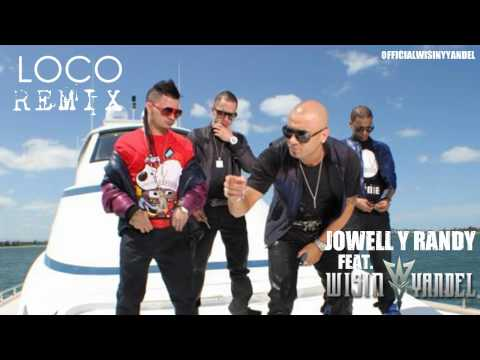 Jowell Y Randy Ft. Wisin Y Yandel - Loco Remix ORIGINAL LYRICS REGGAETON 2010