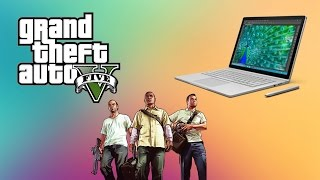 2015 microsoft surface book gameplay performance review gta 5