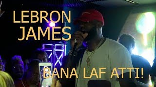 LEBRON JAMES BANA LAF ATTI! | Miami VLOG