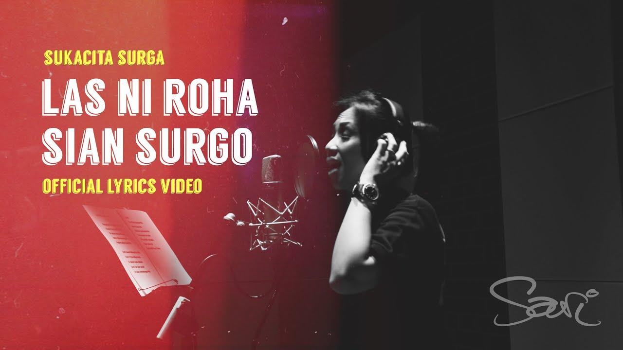 Sari Simorangkir - Las Ni Roha Sian Surgo (Official Lyric Video)