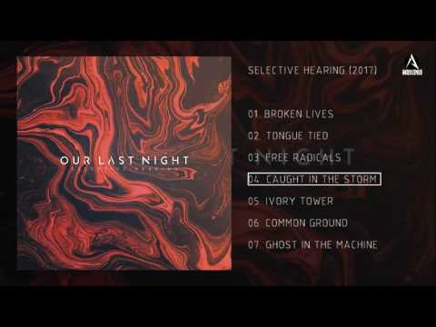 Our Last Night - Selective Hearing Full Album 2017 (Deluxe Edition) mp3 letöltés