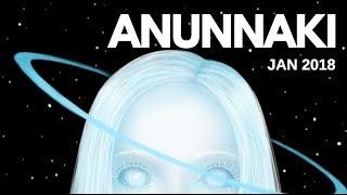 ANUNNAKI Starseed Energetics - January 2018 ⭐ 🌏