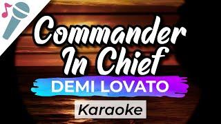 Demi Lovato - Commąnder In Chief - Karaoke Instrumental (Acoustic)