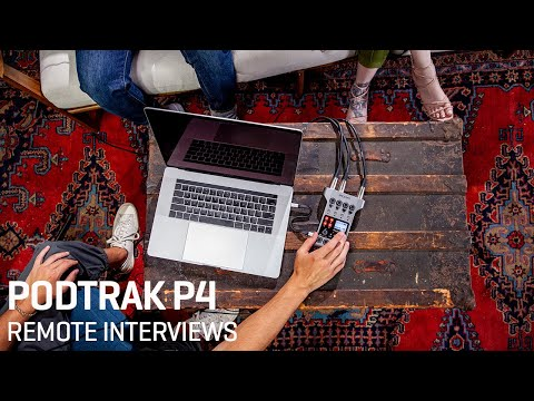 The Zoom P4 : Remote Interviews