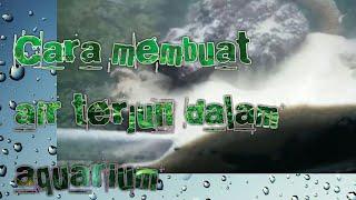 Cara membuat air terjun aquascape