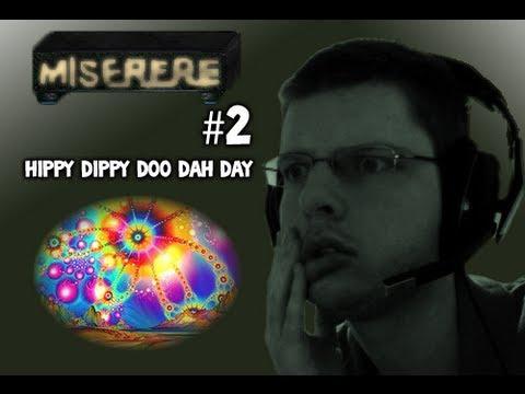Let's Play - Miserere - 2 - HIPPY DIPPY DOO DAH DAY