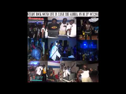 STEADY ROCK SOUND -  LIVE IN TANJI THE GAMBIA 31ST OCT 2014