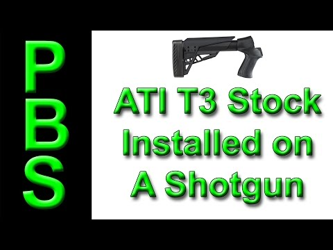 ATI T3 Stock Installion On A Shotgun