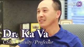 Repeat youtube video HUSA Interview: Dr. Ka Va (Sac State faculty/Professor)