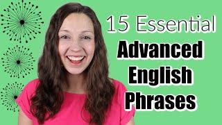 15 Essential Advanced English Phrases: Do you know them?
