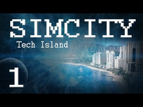 "SimCity 5 Tech Island [PART 1] ""Split-Level City"""