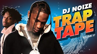 🌊 Trap Tape #37 | New Hip Hop Rap Songs October 2020 | Street Soundcloud Mumble Rap | DJ Noize Mix