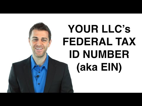 Federal Tax ID Number (EIN): Form An LLC (9/11)